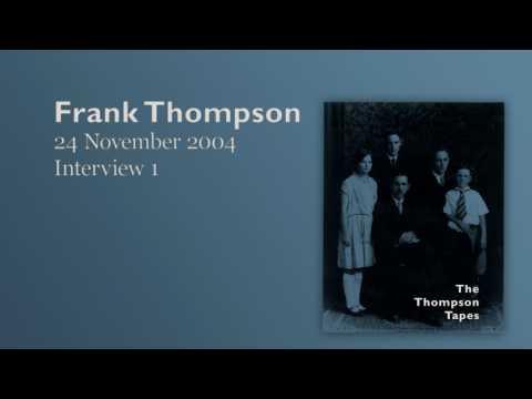 Frank Thompson, 24 November 2004 - Interview 1