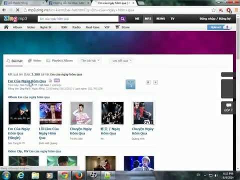Hướng dẫn tải nhạc 320kb từ mp3.zing.vn không cần VIP