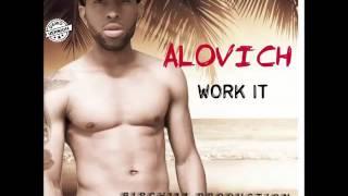 Alovich - Work It (Moskato Riddim) - July 2016