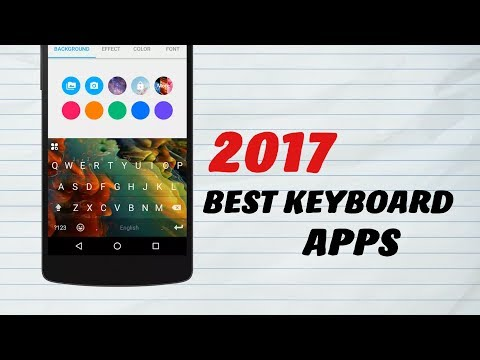 5 Best Android Keyboard Apps You Should Use Now 2017