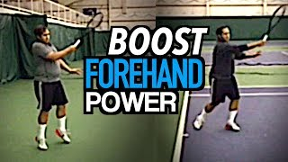 How to BOOST Forehand Power - tennis lesson