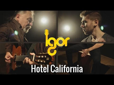 The Eagles - Hotеl Cаlifornia [OFFICIAL VIDEO]  - guitar/cajon - Igor&Slava Presnyakov
