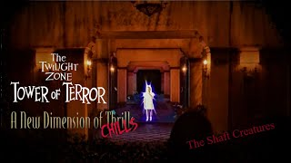 The Twilight Zone Tower Of Terror-a New Dimension Of Chills| The Shaft Creatures Audio Recreation