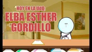 UdQ 364: Elba Esther Gordillo