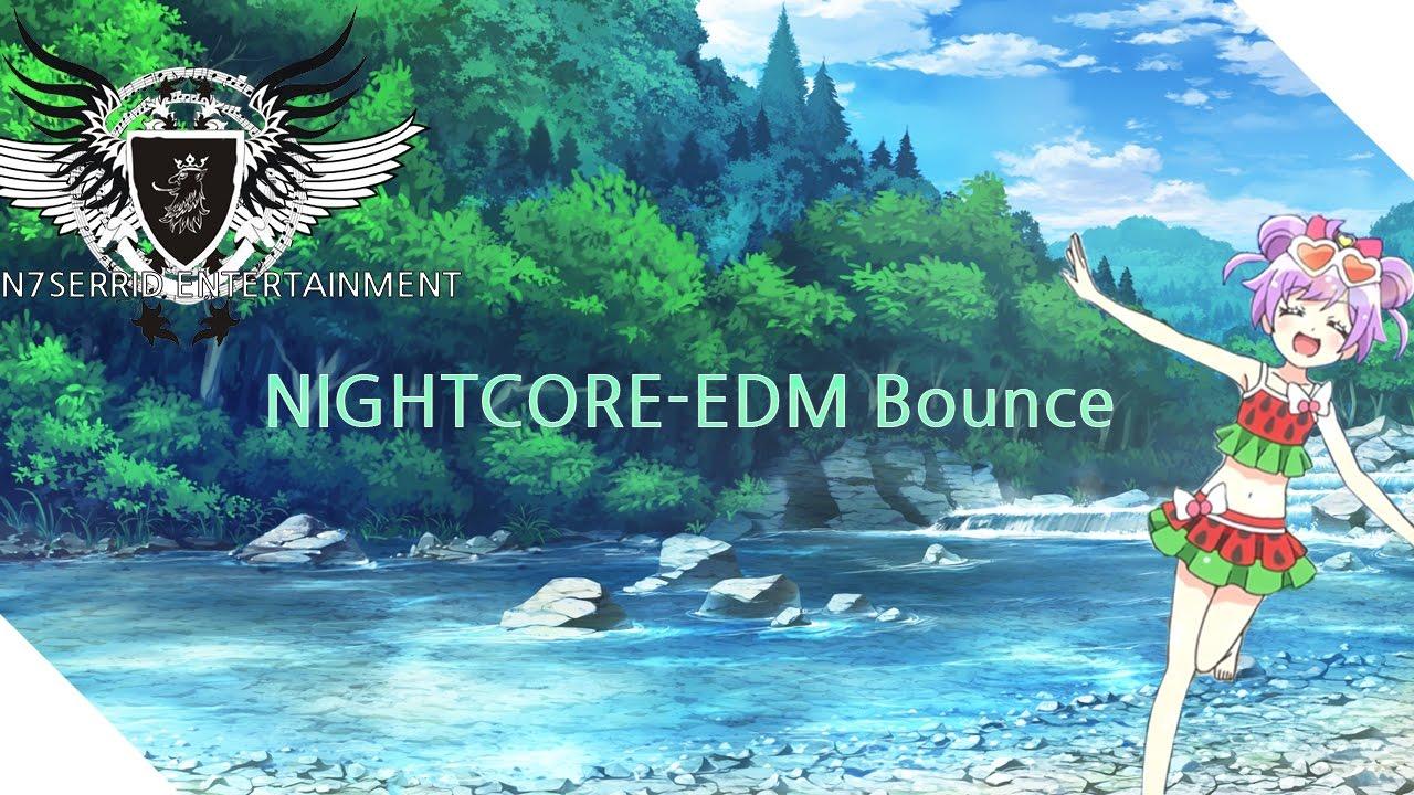[NIGHTCORE-EDM Bounce]N7SERRID Tujamo & Taio Cruz - Booty Bounce