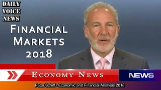 Peter Schiff - The Next Financial Market Crash - The Bubble Collapse 2018