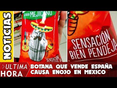 BOTANA que se vende en ESPAÑA causa indignación en MÉXICO