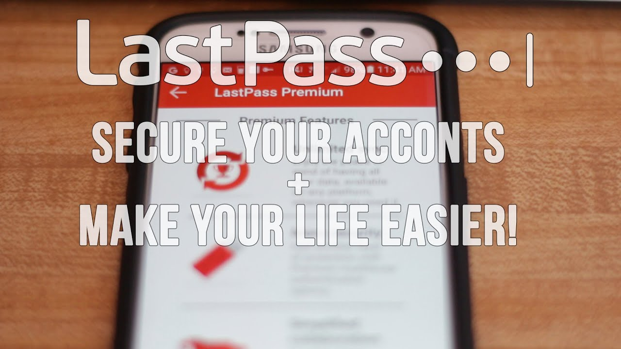 Secure Your Digital Life | LastPass Overview