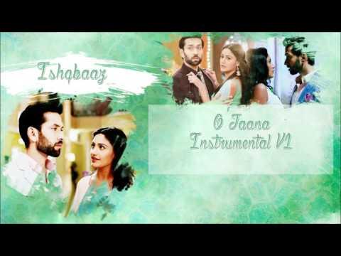 Ishqbaaz O Jaana Instrumental V1