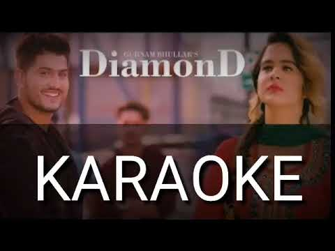 Diamond Karaoke Instrumental Gurnam Bhullar | Latest Punjabi Songs karaoke