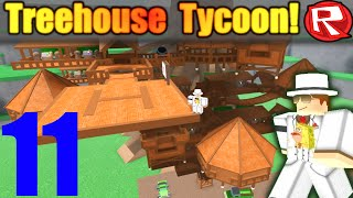 [ROBLOX: Treelands Beta] - Lets Play Ep 11 (Originally Treehouse Tycoon} - NEW UPDATES!