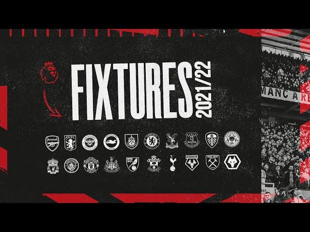 Manchester United   Premier League Fixtures 2021/22   Man City, Liverpool, Chelsea, Arsenal, Spurs