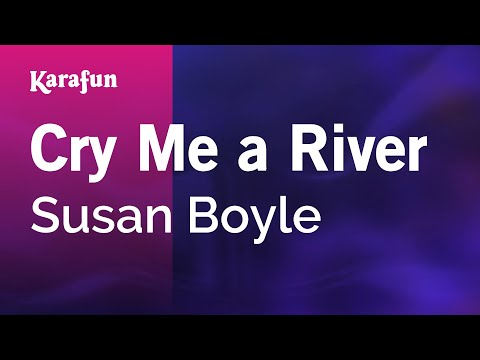 Karaoke Cry Me A River - Susan Boyle *