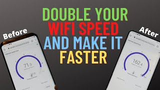 How to Double Your WiFi Speed and Make it Faster