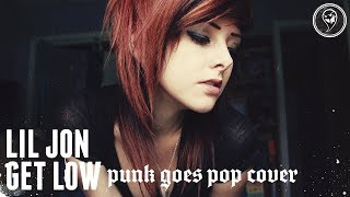 "Lil Jon - Get Low [Band: Fall Of Gaia] (Punk Goes Pop Style Cover) ""Metalcore"""