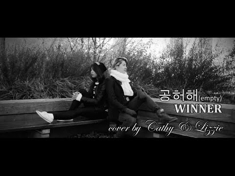 Winner - Empty   Cover by 2KSQUAD's Lizzie Wang & Cathy Linares   Concept by Lizzie Wang