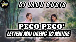 Dj Lagu Bugis Viral - Dj Bugis Peco Peco' Full Bass - Dj Letteni Mai Daeng To Manre