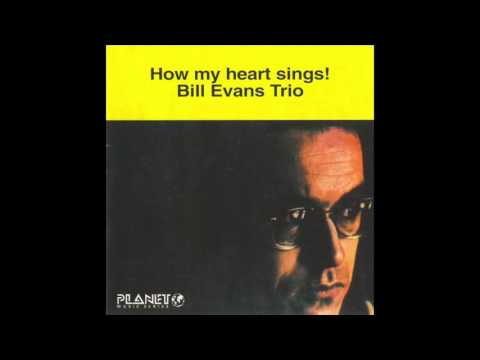 Bill Evans - How My Heart Sings (1962 Album)