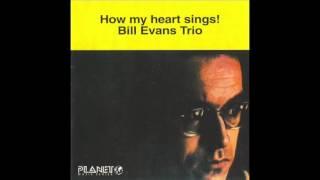 Bill Evans - How My Heart Sings (1962 Full Album)