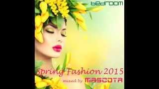 Mascota - Bedroom Spring Fashion 2015 mp3