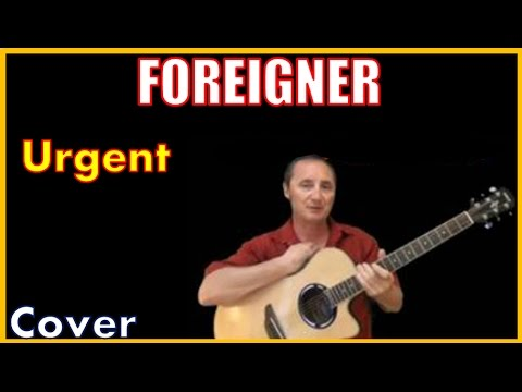 Urgent Foreigner Lyrics And Cover (Kirby Covers Foreigner Songs)