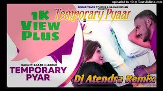 Temporary Pyaar || New Style Dholki💓 Dj Song || Full Mastering✓ Dj Atendra Shakya Temporary Hd Song