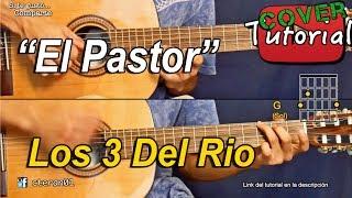 El Pastor - Los 3 Del Rio -Tutorial Guitarra