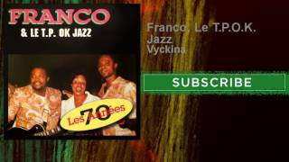 Franco,  Le T.P.O.K. Jazz - Vyckina