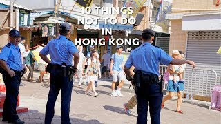 10 Things NOT to Do in Hong Kong