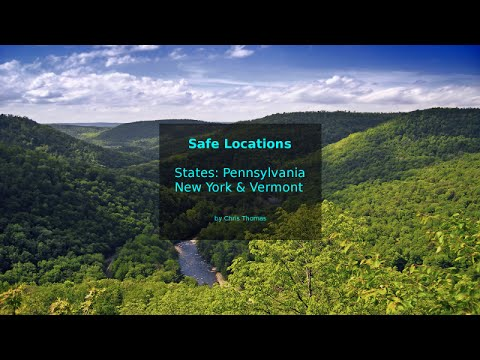 Safe Locations for USA States: Pennsylvania, New York and Vermont.