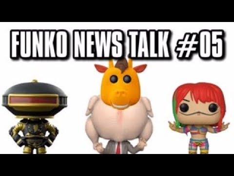 FUNKO POP NEWS TALK #05 JULY 18 2018