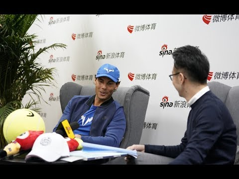 Rafael Nadal Interview for Sina in Beijing, 2 Oct 2017