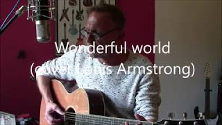 Wonderful world (cover Louis Armstrong)