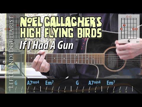 Noel Gallagher's High Flying Birds - If I Had A Gun guitar lesson