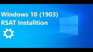 💻RSAT tools: installation Windows 10 (1809-1903) Quick / Simple Explain 🤓
