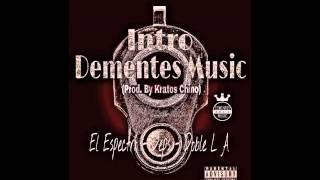 Dementes Music - Intro (2015)