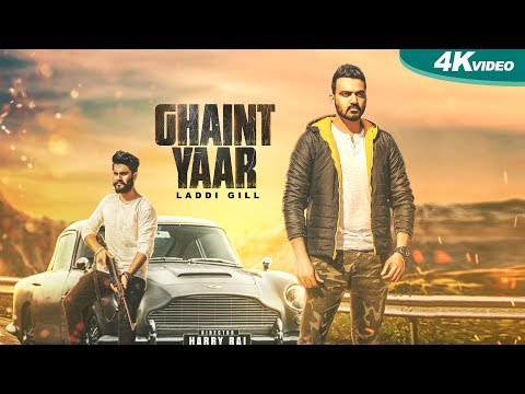 Ghaint Yaar | Laddi Gill | New Punjabi Songs 2017 | Blue Hawk Productions