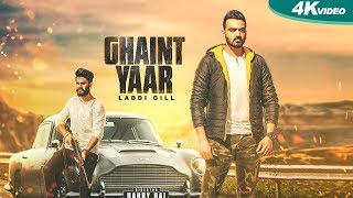 Ghaint Yaar | Laddi Gill | New Punjabi Songs 2017 | Blue Hawk Productions