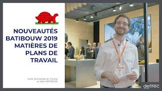 BATIBOUW 2019 - Nouvelles matières de plan de travail - Visite commentée du salon - Ep.5