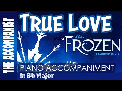 True Love - from Disney's Broadway musical 'Frozen' - Piano Accompaniment – Karaoke