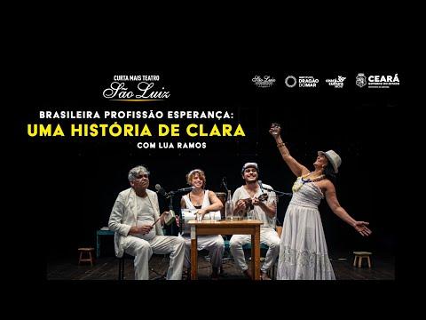 """[Curta Mais Teatro] """"Brasileira Profissão Esperança: uma história de Clara"""""""