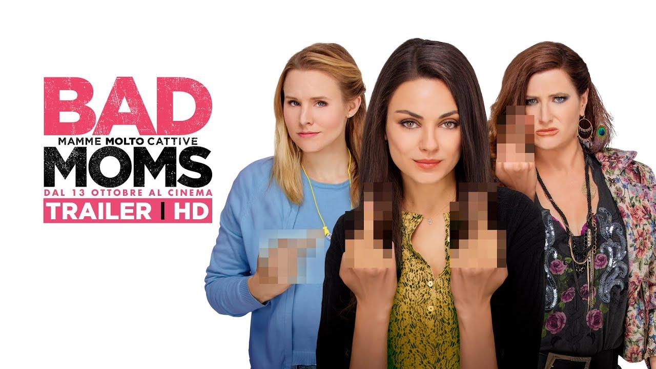 BAD MOMS  - Mamme Molto Cattive - Trailer italiano ufficiale