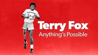 Terry Fox, Anything's Possible