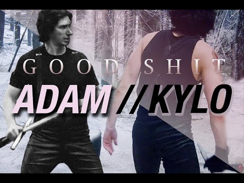 Adam Driver || Kylo Ren GOOD SHIT