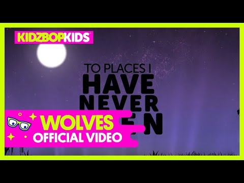 KIDZ BOP Kids – Wolves (Official Lyric Video) [KIDZ BOP 38] #ReadAlong