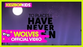 KIDZ BOP Kids – Wolves (Official Lyric Video) [KIDZ BOP 38]