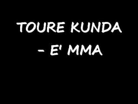 TOURE KUNDA - E' MMA