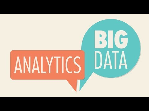 The Explainer: Big Data and Analytics