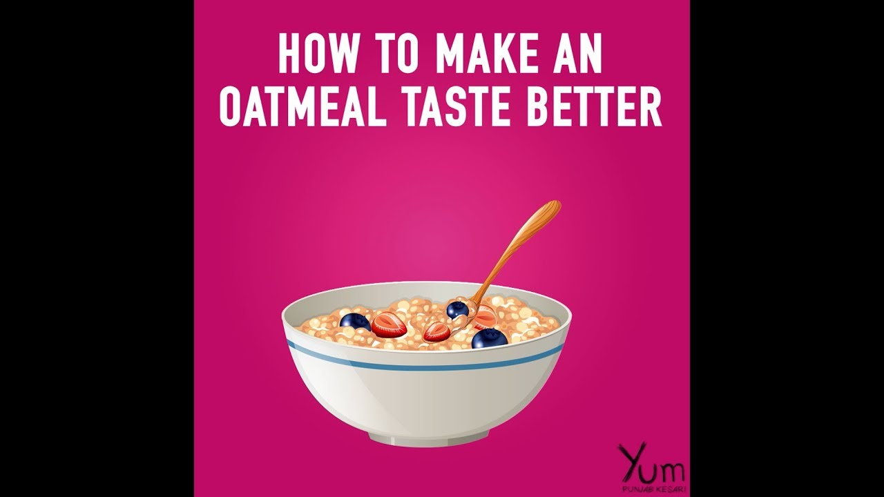 How to make an oatmeal taste better youtube how to make an oatmeal taste better ccuart Image collections