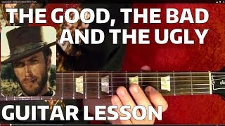 Guitar Lesson - THE GOOD, BAD, AND THE UGLY Theme - With Printable Tabs